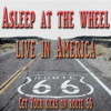 Live In America: Get Your Kicks On Route 66 - Asleep at the Wheel