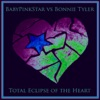 Total Eclipse of the Heart - EP, BabyPinkStar vs. Bonnie Tyler