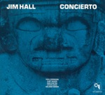 Jim Hall - You'd Be So Nice to Come Home To