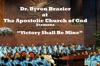 Victory Shall Be Mine, Apostolic Church of God & Pastor Byron T. Brazier