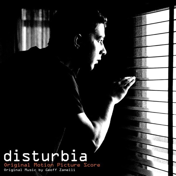 Disturbia (Original Motion Picture Score)