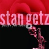 Stan Getz Plays for Lovers