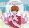 A Whole New World God Only Knows (Music from the TV Series) - EP ジャケット写真