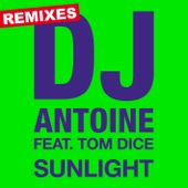 Sunlight (Remixes) [feat. Tom Dice] - EP