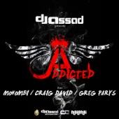 Addicted (Radio Edit) [feat. Mohombi, Craig David & Greg Parys] - Single
