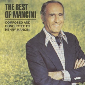 Henry Mancini & Henry Mancini and His Orchestra - Baby Elephant Walk