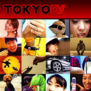 TokyoDV Video Podcasts