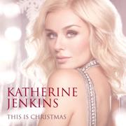 This Is Christmas - Katherine Jenkins, Plácido Domingo, Sally Herbert & Nathan Pacheco
