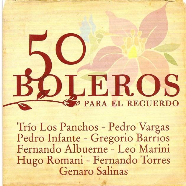 Resultado de imagen para los panchos 50 Boleros Para el Recuerdo