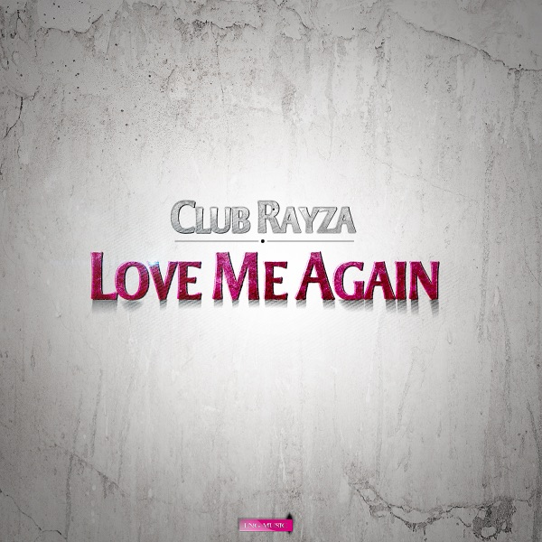 Love Me Again (Bass Rayders Remix)