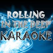 Rolling in the Deep (In the Style of Adele) [Karaoke Version]