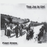 First Steps by The Jig Is Up! on Apple Music