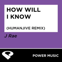 How Will I Know - Power Music Workout
