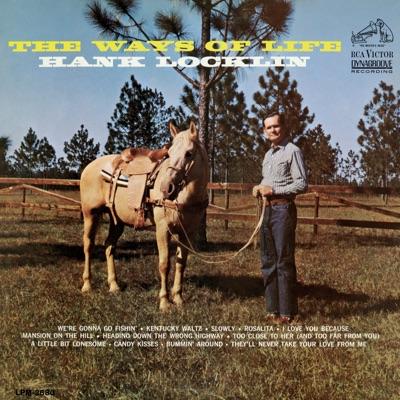 The Ways of Life - Hank Locklin