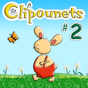 Clipounets & Les Petits Minous - Les chansons des Clipounets, Vol. 2