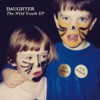 Buy The Wild Youth EP by Daughter on iTunes (創作歌手)