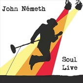 John Németh - Fuel for Your Fire (Live)