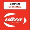 Barthezz - On the Move (Dumonde Remix)