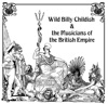 Punk Rock At the British Legion Hall - Single, Wild Billy Childish & The Musicians of the British Empire