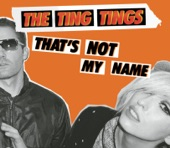 That's Not My Name - Single