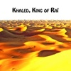 Khaled King of Raï