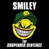 The Suspended Sentence, Smiley