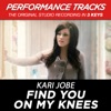 Find You On My Knees (Performance Tracks) - EP, Kari Jobe