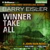 Barry Eisler - Winner Take All: John Rain, Book 3 (Unabridged) artwork