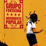 Grupo Fantasma - Rico Tumbao