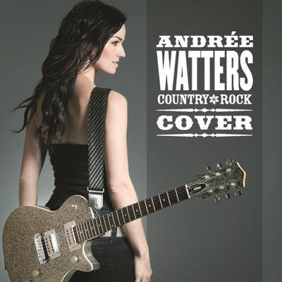Country Rock Cover - Andree Watters