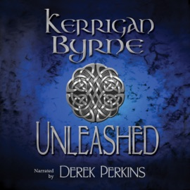 Unleashed: The Highland Historical Trilogy (Unabridged) - Kerrigan Byrne mp3 listen download
