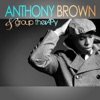 Anthony Brown & group therAPy - Anthony Brown  group therAPy Album