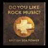 Buy Do You Like Rock Music? by British Sea Power on iTunes (另類音樂)