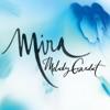 Mira - Single, Melody Gardot