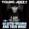 Young Jeezy - And Then What (feat. Mannie Fresh)