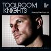 Toolroom Knights (Mixed by Mark Knight 3.0)