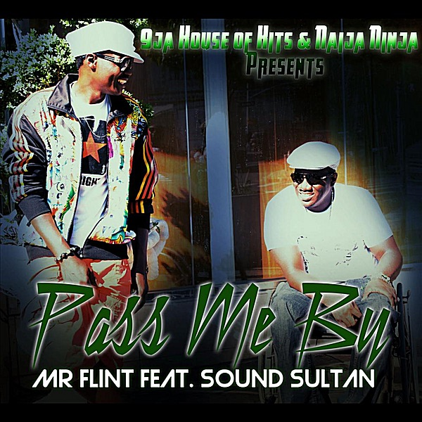 Pass Me By (feat. Sound Sultan) - Single