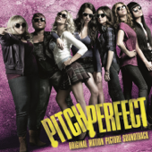 Pitch Perfect (Original Motion Picture Soundtrack) [Special Edition]