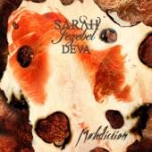 Sarah Jezebel Deva - Lies Define Us