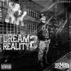 Dream 2 Reality Single