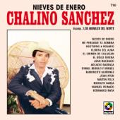 Nieves De Enero-Chalino Sanchez