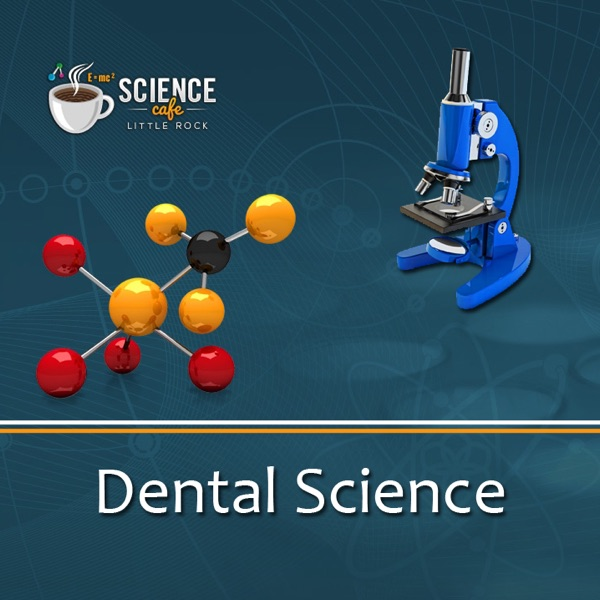 Sink Your Teeth into Dental Science