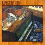 Papa Grows Funk - Do U Want It?