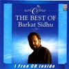 The Best of Barkat Sidhu