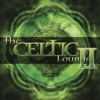 The Celtic Lounge II