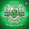 The Remixed Club Hits 2009 Vol 2
