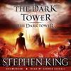 Stephen King - The Dark Tower VII: The Dark Tower (Unabridged) artwork