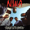 Straight Outta Compton (Expanded Edition) - N.W.A.