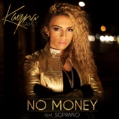 No Money (feat. Soprano) - Single