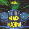 Black Machine - How Gee